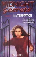 Cover of: Temptation, The (Midnight Secrets, No 1) by Ryp