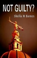 Cover of: Not Guilty by Sheila M. Barnes