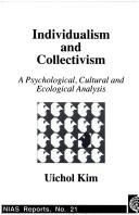 Cover of: Individualism and collectivism by Uichol Kim