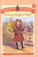 Cover of: Voting Rights Days (Hitty's Travels) | Ellen Weiss