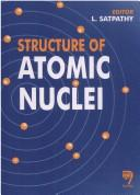 Cover of: Structure of Atomic Nuclei by L. Satpathy