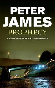 Cover of: Prophecy | Peter James