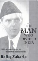 Cover of: The Man Who Divided India | RAFIQ ZAKARIA