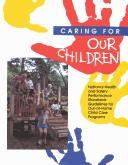 Cover of: Caring for Our Children by Apha Collaborative Project Staff