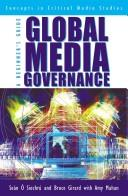 Cover of: Global Media Governance by î Siochr Sen