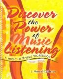 Cover of: Discover the Power of Music Listening by Linda Marcel-Caderon