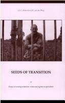 Cover of: Seeds Of Transition | J. S. C. Wiskerke
