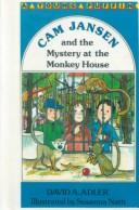 Cover of: Cam Jansen and the Mystery at the Monkey House (Cam Jansen) | David A. Adler