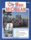 Cover of: The Complete City Maps of Michigan (Complete City Maps of Michigan, 2nd) by Dave Denzer
