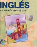 Cover of: Ingles En 10 Minutos Al Dia by K. Kershul