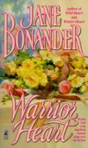 Cover of: Warrior Heart by Jane Bonander