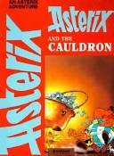 Cover of: Asterix and the cauldron | René Goscinny