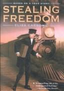 Cover of: Stealing Freedom | Elisa Carbone