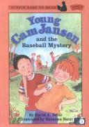 Cover of: Young CAM Jansen and the Baseball Mystery | David A. Adler