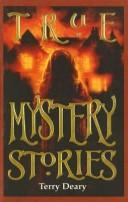 "Cover of: True Mystery Stories (""Read Along"") by Terry Deary"