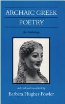 Cover of: Archaic Greek Poetry by Barbara Hughes Fowler