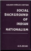 Cover of: Social Background of Indian Nationalism | A.R. Desai