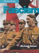 Cover of: Fascism (Ideas of the Modern World) | Richard Tames
