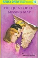 Cover of: The Quest of Missing Map | Carolyn Keene