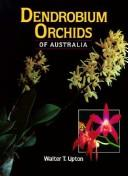 Cover of: Dendrobium Orchids of Australia | Walter T. Upton