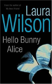 Cover of: Hello Bunny Alice | Laura Wilson