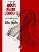 Cover of: Adult Piano Student / Level 2 (David Carr Glover Adult Library) | David Carr Glover