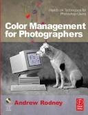 Cover of: Color Management for Photographers by Andrew Rodney