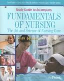 Cover of: Study Guide to Accompany Fundamentals of Nursing | Priscilla LeMone