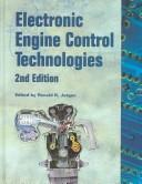 Cover of: Electronic Engine Control Technologies (Progress in Technology) by Ronald K. Jurgen