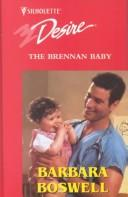 Cover of: The Brennan Baby by Barbara Boswell