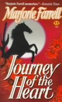 Cover of: Journey of the Heart by Marjorie Farrell
