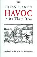 Cover of: Havoc, in Its Third Year | Ronan Bennett