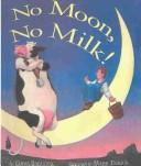 Cover of: No Moon, No Milk by Chris Babcock