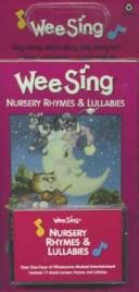 Cover of: Wee Sing Nursery Rhymes & Lullabies | Susan Hagen Nipp