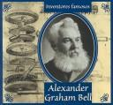 Cover of: Alexander Graham Bell (Gaines, Ann. Inventores Famosos.) | Ann Gaines
