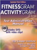Cover of: Fitnessgram/Activitygram Test Administration Manual by N. Y.) Cooper Institute (New York