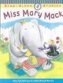 Cover of: Miss Mary Mack (Sing-Along Stories) | Mary Ann Hoberman