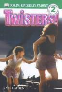 Cover of: Twisters | Kate Hayden