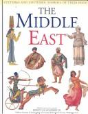 Cover of: The Middle East (Cultures and Costumes) by Gerard Cheshire