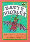 Cover of: Batty Riddles (Dial Easy-to-Read) | Katy Hall