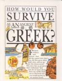 Cover of: How Would You Survive As an Ancient Greek? | Fiona MacDonald