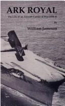 Cover of: Ark Royal | William Jameson