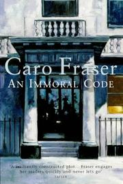Cover of: An Immoral Code | Caro Fraser