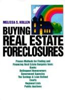 Cover of: Buying Real Estate Foreclosures | Melissa S. Kollen