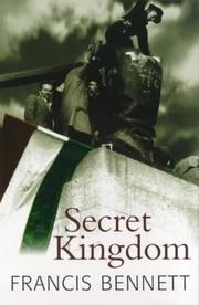 Cover of: Secret Kingdom by Francis Bennett