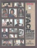 Cover of: The New Face of Asian Pacific America | Eric Yo Ping Lai