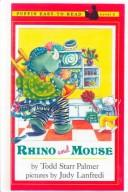 Cover of: Rhino and Mouse | Todd Palmer