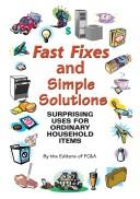 Cover of: Fast Fixes and Simple Solutions | F C & A Publishing