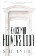Cover of: Knockin' at Heaven's Door | Stephen Hill