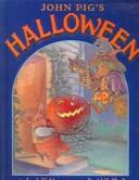 Cover of: John Pig's Halloween | Jan Waldron